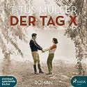Der Tag X Hörbuch von Titus Müller Gesprochen von: Svenja Pages