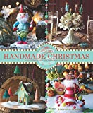 Glitterville s Handmade Christmas: A Glittered Guide for Whimsical Crafting!