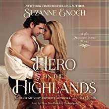 Hero in the Highlands: The No Ordinary Hero Series, Book 1 Audiobook by Suzanne Enoch Narrated by Flora MacDonald