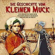 Die Geschichte vom kleinen Muck Hörbuch von Janine Lüttmann, Wilhelm Hauff Gesprochen von: Stefan Kaminski