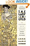 The Lady in Gold: The Extraordinary T...