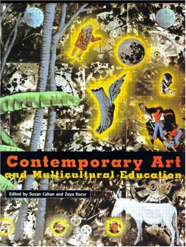 Rethinking Contemporary Art and Multicultural Education: Sec