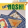 Let's Nosh! (World Snacks)