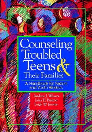 咨询问题的少年和他们的家庭: 一本手册为牧师和青年工作者