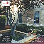 Prayer & Emotional Maturity: Becoming Strong Inwardly Taking Action | Carole Riley