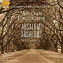 Absalom, Absalom! Hörbuch von William Faulkner Gesprochen von: Christian Brückner