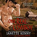 One Real Cowboy (Zebra Debut) (       UNABRIDGED) by Janette Kenny Narrated by J. Rodney Turner