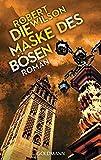 Die Maske des B�sen: Roman