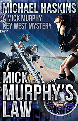 Book: Mick Murphy's Law - A Mick Murphy Key West Mystery by Michael Haskins