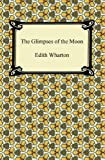 img - for The Glimpses of the Moon [with Biographical Introduction] book / textbook / text book
