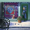 Falling to Pieces: A Quilt Shop Murder (       UNABRIDGED) by Vannetta Chapman Narrated by Pam Ward