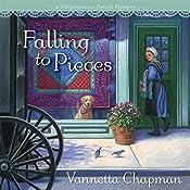 Falling to Pieces: A Quilt Shop Murder | Vannetta Chapman