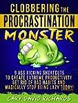 Clobbering the Procrastination Monste...