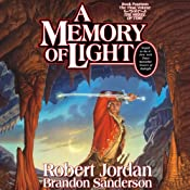 A Memory of Light: Wheel of Time, Book 14 | [Robert Jordan, Brandon Sanderson]
