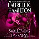 Swallowing Darkness: Meredith Gentry, Book 7 (       UNABRIDGED) by Laurell K. Hamilton Narrated by Claudia Black