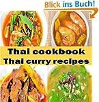 Thai cookbook: thai curry recipes (En...