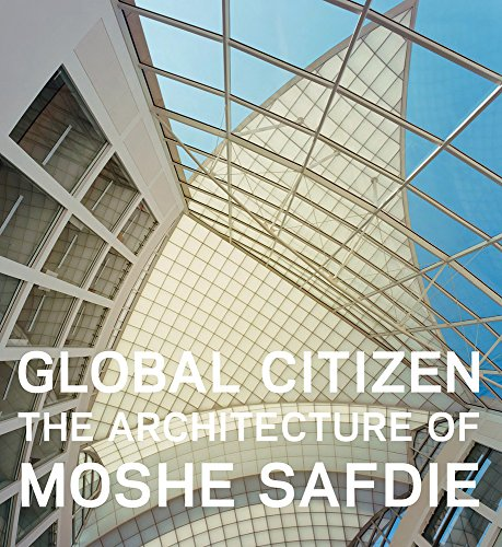 Moshe Safdie: architect of the future
