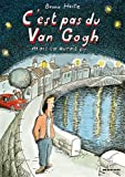 img - for c'est pas du Van Gogh mais  a aurait pu... book / textbook / text book