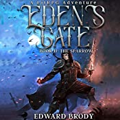 Eden's Gate: The Sparrow: A LitRPG Adventure, Book 2 | Edward Brody