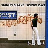 School Days by Stanley Clarke (2016-05-25)