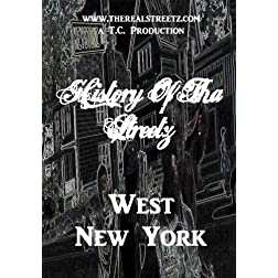 West New York (History Of Tha Streetz: Buffalo n Rochester)