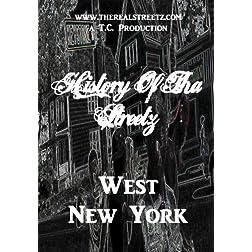 West New York (History Of Tha Streetz: Buffalo n Rochester)