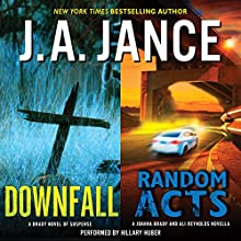 Downfall + Random Acts Audiobook by J. A. Jance Narrated by Hillary Huber
