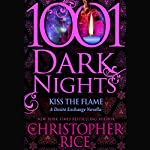 Kiss the Flame | Christopher Rice