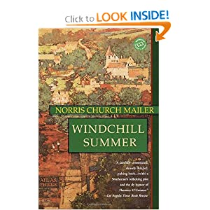 Windchill Summer: A Novel (Ballantine Reader's Circle) Norris Church Mailer