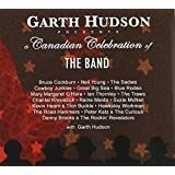 A Canadian Celebration of the Bandby Garth Hudson & Various...