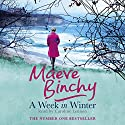 A Week in Winter Audiobook by Maeve Binchy Narrated by Caroline Lennon
