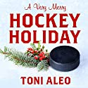 A Very Merry Hockey Holiday: Assassins Series, Book 6.5 Audiobook by Toni Aleo Narrated by Lucy Malone