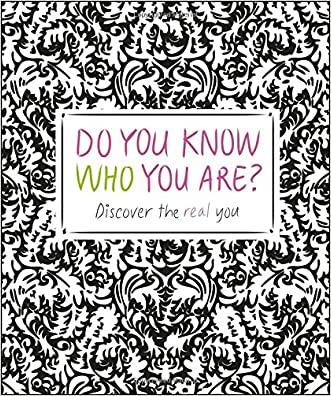 Do You Know Who You Are?