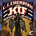 The Kif Strike Back: Chanur, Book 3 Audiobook by C. J. Cherryh Narrated by Dina Pearlman