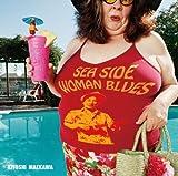 SEA SIDE WOMAN BLUES
