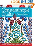 Constantinople Quilts: 8 Stunning App...