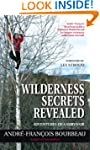 Wilderness Secrets Revealed: Adventur...