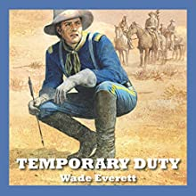 Temporary Duty Audiobook by Wade Everett Narrated by Jeff Harding