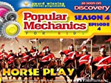 Popular Mechanics For Kids - Season 4 - Episode 4 - Horse Play