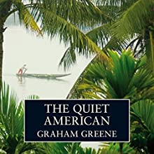 The Quiet American Audiobook by Graham Greene Narrated by Simon Cadell