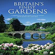 Britain's Finest Gardens: A Delightful Look at the Great Gardens Down the Centuries and the Geniuses Who Created Them Audiobook by Hilary Brown,  Go Entertain Narrated by Sue Pitkin
