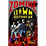 Zombie Dawn Outbreak (Zombie Dawn Trilogy)by Michael G. Thomas