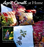 img - for April Cornell At Home Hardcover - June 22, 2006 book / textbook / text book