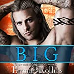 Big: A Bad Boy Stepbrother Romance | Emme Rollins