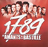 1789 Les Amants De La Bastille: French Musical