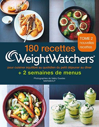 180-recettes-weight-watchers-tome-2-pour-cuisiner-equilibre-au-quotidien-du-petit-dejeuner-au-diner