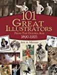 101 Great Illustrators from the Golde...