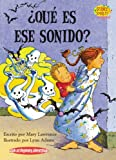 img - for Que es ese sonido? / What's that Sound? (Science Solves It En Espanol) (Spanish Edition) book / textbook / text book