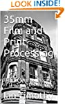 35mm Film and Print Processing: The C...