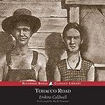 Tobacco Road | Erskine Caldwell